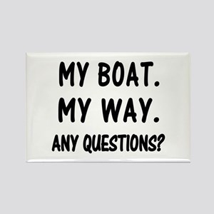 MY BOAT. MY RULES. Rectangle Magnet