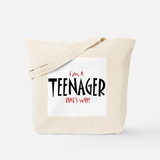 I'm a Teenager Tote Bag