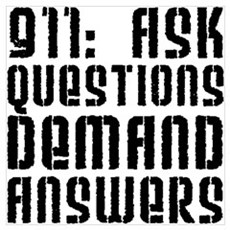 911: Demand Answers Framed Print