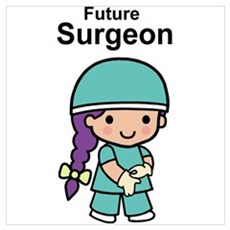 Future Surgeon for Her Poster