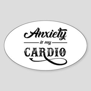 Anxiety Is My Cardio Sticker