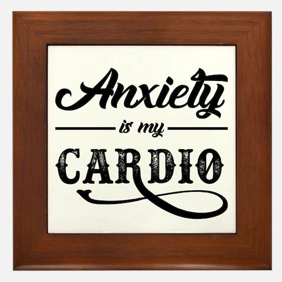Anxiety Is My Cardio Framed Tile