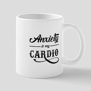 Anxiety Is My Cardio Mugs