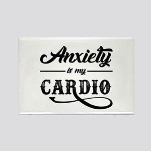 Anxiety Is My Cardio Magnets