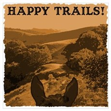 Happy Trails. Horse Poster