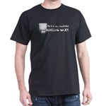 Life is a drinking game Dark T-Shirt