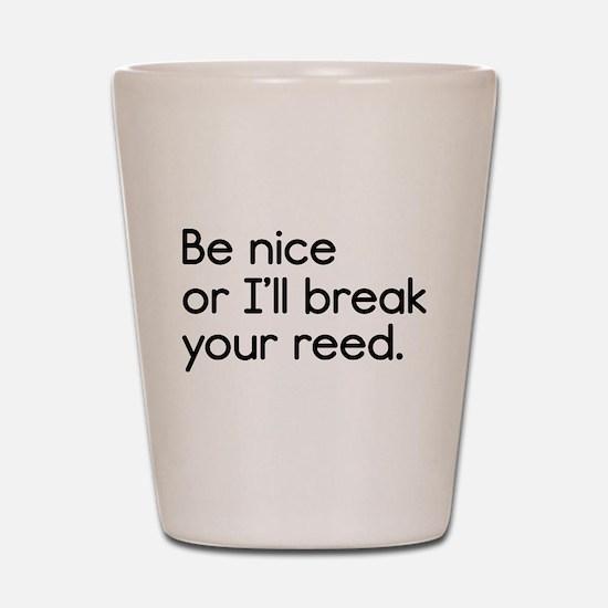 Break Your Reed Shot Glass