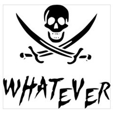 Whatever Pirate Poster