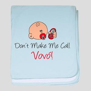 Don't Make Me Call Vovo baby blanket