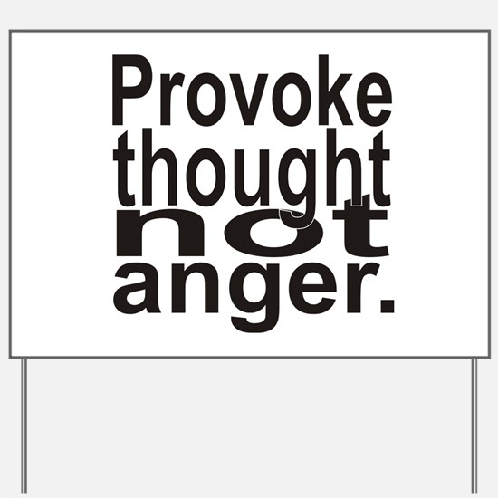 Provoke Thought Yard Sign