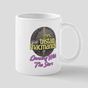 Mrs. Tristan MacManus Dancing With The Stars Mug