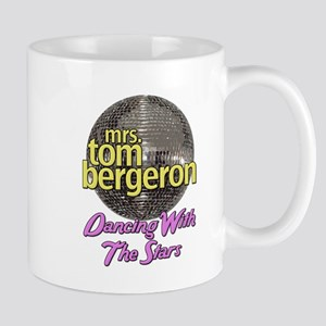 Mrs. Tom Bergeron Dancing With The Stars Mug