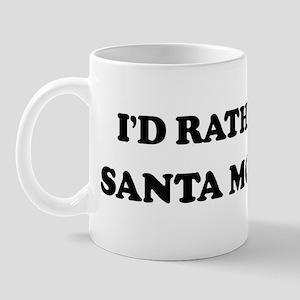 Rather be in Santa Monica Mug
