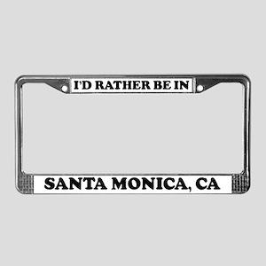 Rather be in Santa Monica License Plate Frame