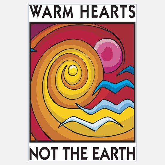 Warm Hearts, Not the Earth