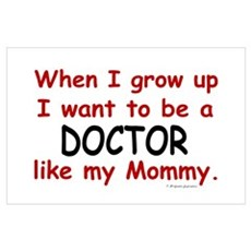 Doctor (Like My Mommy) Poster