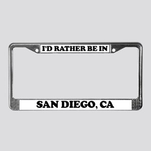 Rather be in San Diego License Plate Frame