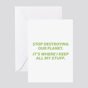 Stop destroying our Planet Greeting Card