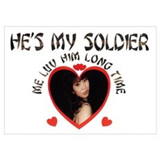 SHE'S/HE'S MY SOLDIER, ME LUV HER/HIM LONG TIME La Poster
