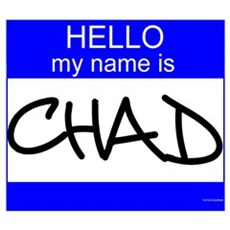 """""""Chad"""" Poster"""