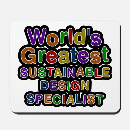 World's Greatest SUSTAINABLE DESIGN SPECIALIST Mou