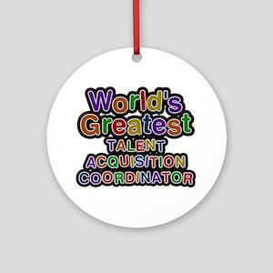 World's Greatest TALENT ACQUISITION COORDINATOR Ro