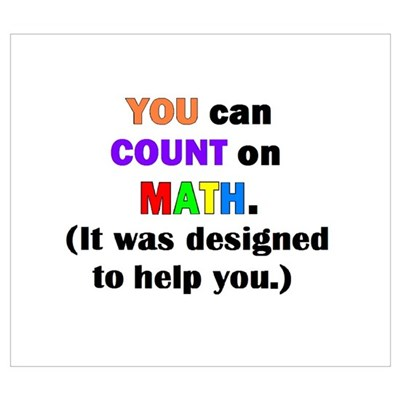 YOU CAN COUNT ON MATH! Poster