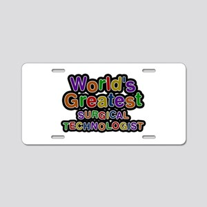 World's Greatest SURGICAL TECHNOLOGIST Aluminum Li