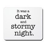 Dark and Stormy Night Mousepad