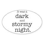 Dark and Stormy Night Sticker (Oval)