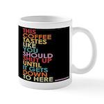 Shut Up Mugs