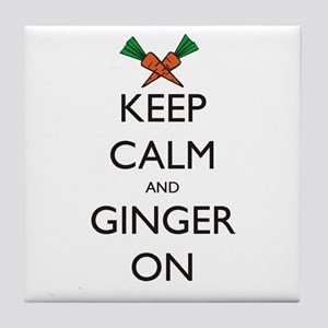 Keep Calm and Ginger On Tile Coaster