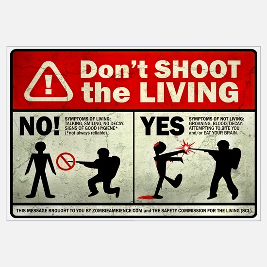 Don't Shoot the Living Zombie