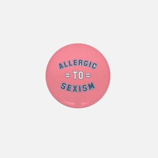 Allergic to Sexism Mini Button
