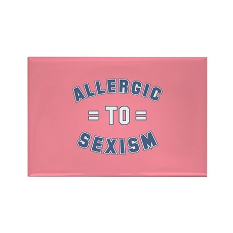 Allergic to Sexism Rectangle Magnet (100 pack)