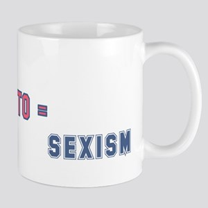 Allergic to Sexism Mug
