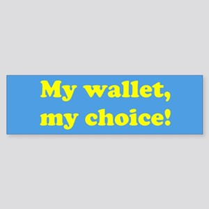 My wallet, my choice!