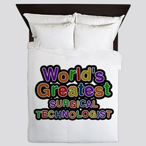 World's Greatest SURGICAL TECHNOLOGIST Queen Duvet