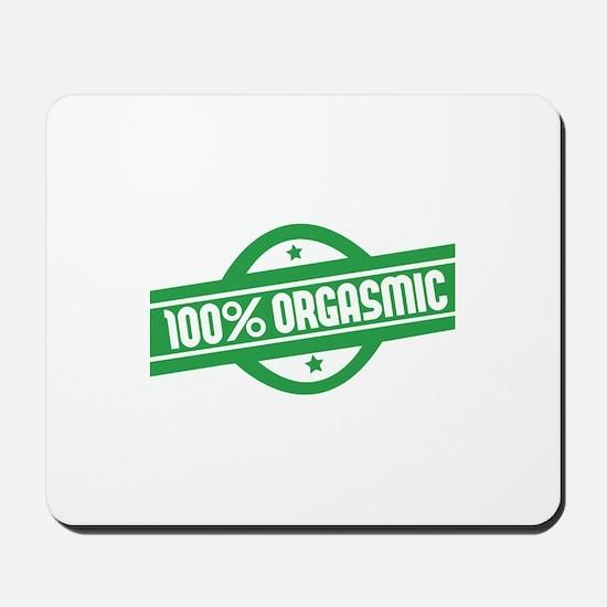 100% orgasmic Mousepad