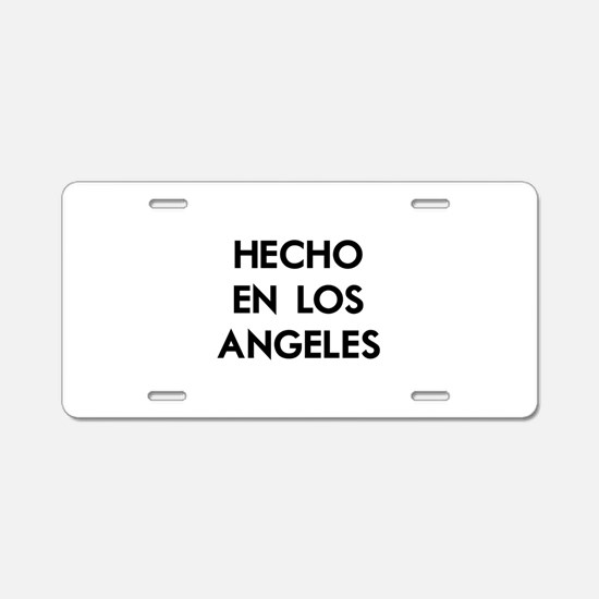 Hecho en Los Angeles Aluminum License Plate