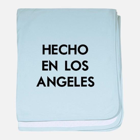 Hecho en Los Angeles baby blanket