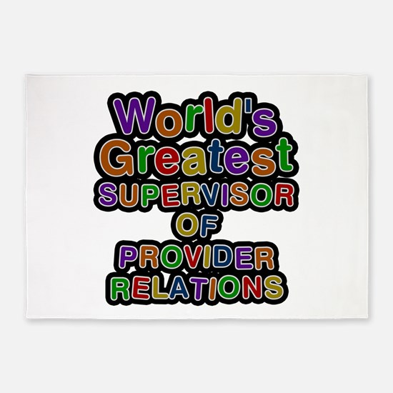 World S Greatest Supervisor Of Provider Relations