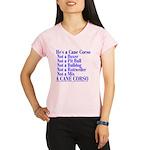 He's a Cane Corso explained Performance Dry T-Shir