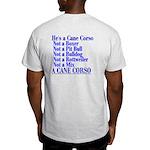 He's a Cane Corso explained Light T-Shirt