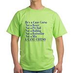He's a Cane Corso explained Green T-Shirt