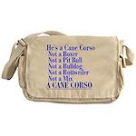 He's a Cane Corso explained Messenger Bag