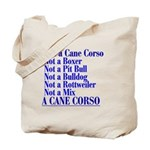 He's a Cane Corso explained Tote Bag