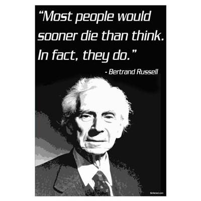 Betrrand Russell on Death and Thinking Framed Print