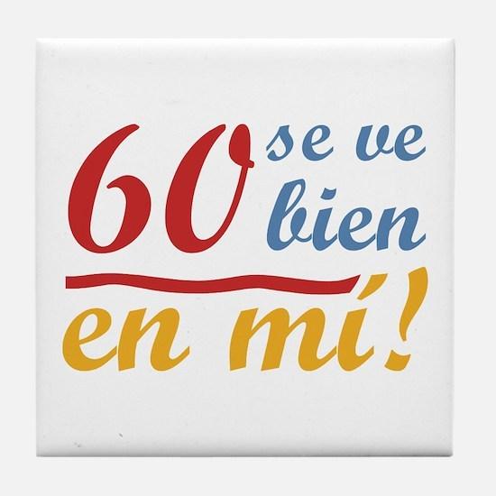 60th Birthday Looks Good Tile Coaster