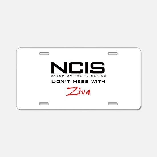 NCIS Don't Mess with Ziva Aluminum License Plate